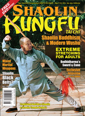 KUNG FU TAI CHI magazine May + June 2014 Shaolin Special